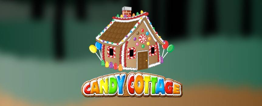 Satisfy your sweet tooth and follow a trail of goodies leading to a Candy Cottage hidden deep in a mysterious forest. Everything you see is edible from the gingerbread walls to the candy cane window frames. Take a peek inside the adorable little house and help yourself to more sugary treats than you've ever seen in one place. Just be careful not to get caught by the old woman who lives there or she might decide to cook you for supper. Indulge your cravings for sugar and adventure and coins in this popular 5-reel slot game.