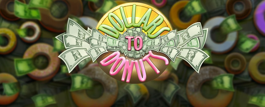Eat donuts and collect dollars in this delicious 3-reel slot game. These donuts are loaded with sprinkles and stuffed with payouts, so be sure to bring your appetite. The game logo is a big bill-stuffed donut with the game name written in icing; it pays up to 5,000 coins and acts as a wild. Be sure to activate all the paylines to maximize your chance of landing three of them. With five paylines available, you can win multiple payouts in one round; think of it as a payout buffet.