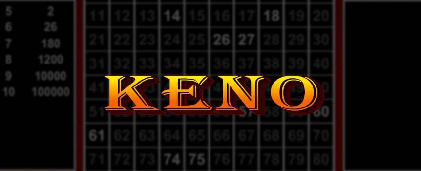Keno is one of the oldest games played in casinos and is easy to learn. Keno is a lottery style game. There is a Keno Card with numbers from one (1) to eighty (80). The player selects a bet amount from the top right of the Keno Card, and predicts what numbers will be drawn by selecting one or as many as fifteen of those numbers on the Keno Card. The bet amounts are $1, $5 and $10 and stay the same regardless of how many numbers are chosen.